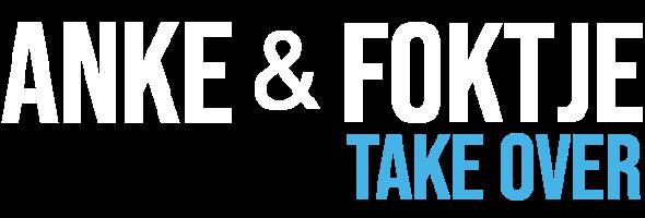 Anke & Foktje Take Over